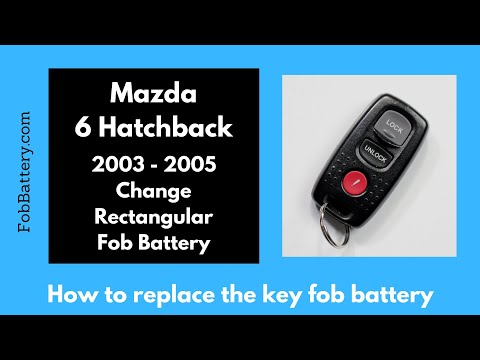 Mazda 6 Hatchback Rectangular Key Fob Battery Replacement (2003 - 2005)