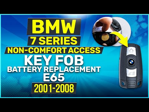 2001 - 2008 BMW 7 Series Non-Comfort Access Key Battery Replacement E65 Fob Remote