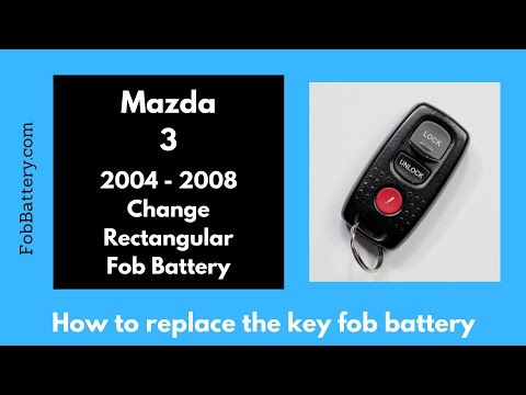 Mazda 3 Rectangular Key Fob Battery Replacement (2004 - 2008)