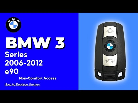 2006 - 2012 BMW 3 Series Non-Comfort Access Key Battery Replacement E90 Fob Remote