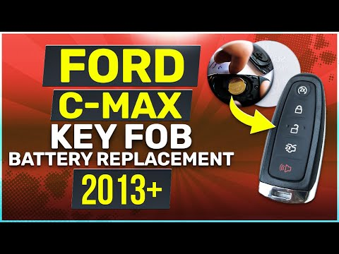 Ford C-Max Remote Key Fob Battery Replacement 2013 2014 2015 2016 2017 2018