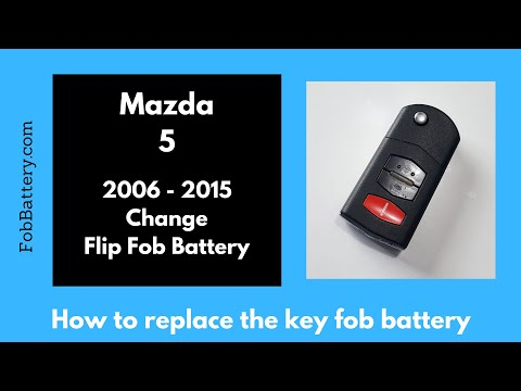 Mazda 5 Flip Key Fob Battery Replacement (2006 - 2015)