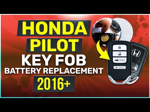 Honda Pilot Key Battery Replacement Guide 2016 - 2020