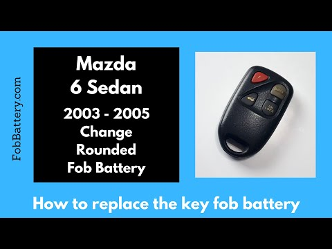 Mazda 6 Sedan Rounded Key Fob Battery Replacement (2003 - 2005)