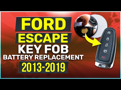 2013 - 2019 Ford Escape Key Fob Battery Replacement
