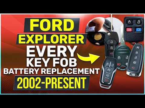 Every Ford Explorer Key Fob Battery 2002-2019