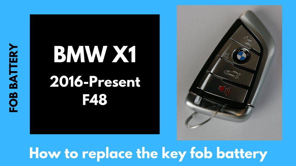 how to replace bmw x1 2016-2019 key fob battery
