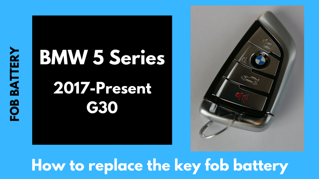 how to replace the battery in a 5 series bmw key fob 2017-2019