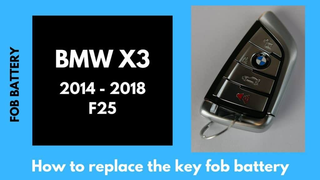 2015, 2016, 2017, 2018 BMW X3 Key Fob Replace
