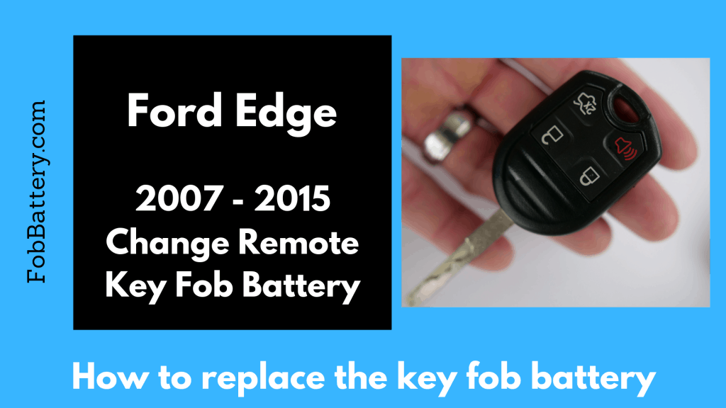 Replace Ford Edge 2007 - 2015 Key Fob Battery