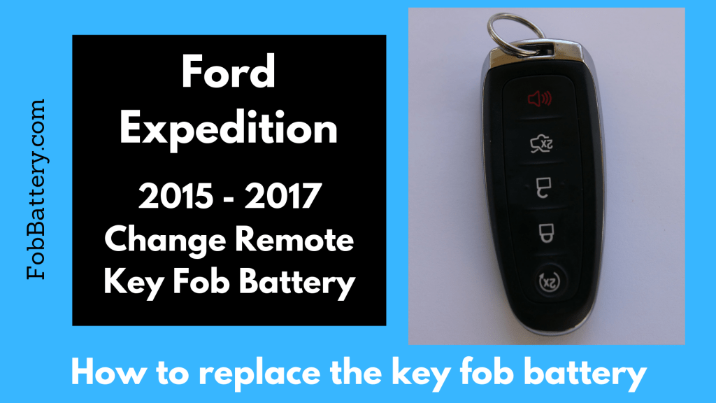 How to change a 2015, 2016, 2017 Ford Expedition Key Fob Battery