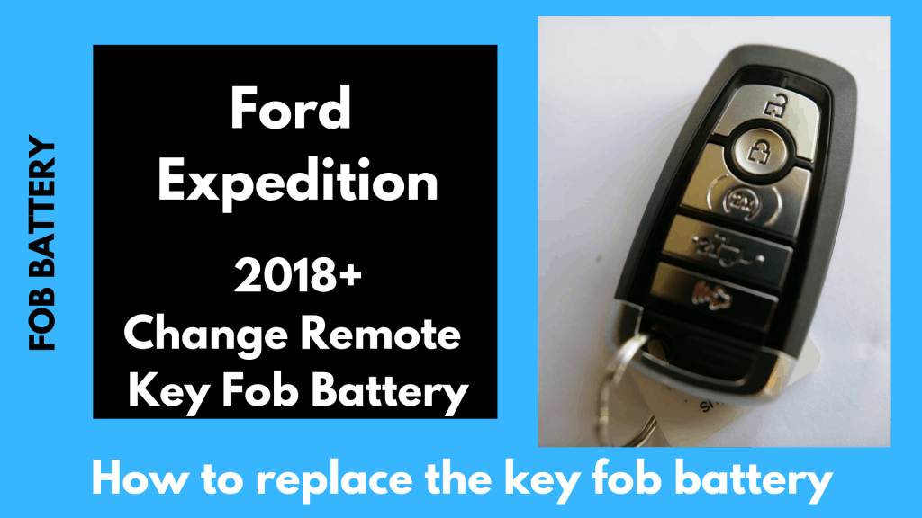 How to change the 2018, 2019 Ford Expedition Key Fob Battery