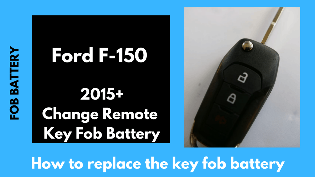 How to change the 2015, 2016, 2017, 2018 2019 Ford F-150 Flip key fob battery