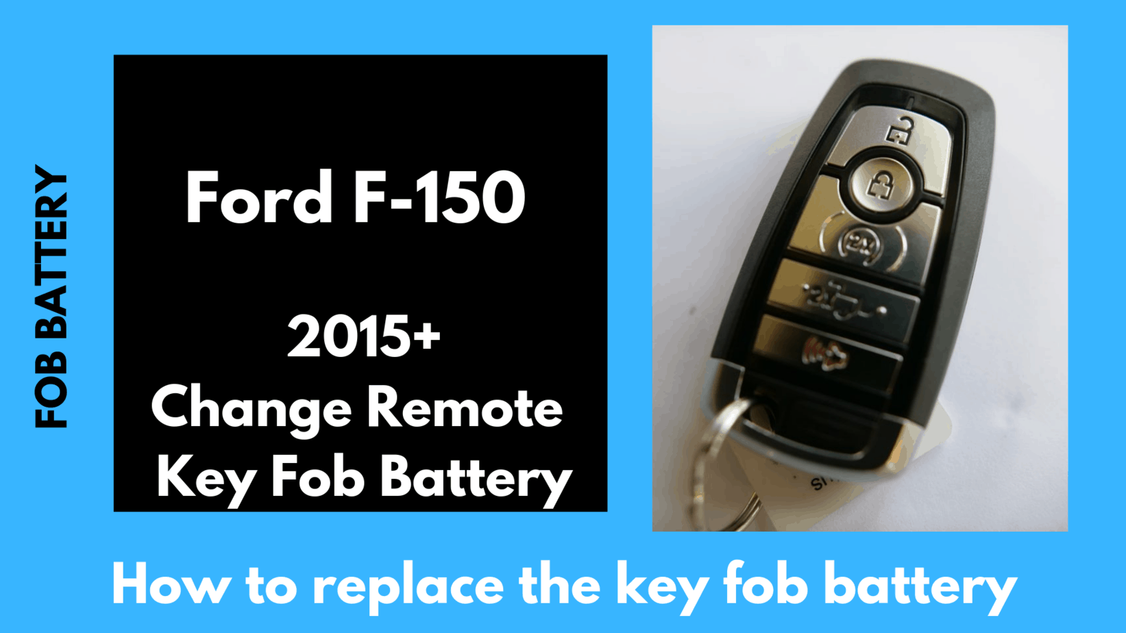Ford F 150 Key Fob Battery Replacement Easy How To Guide