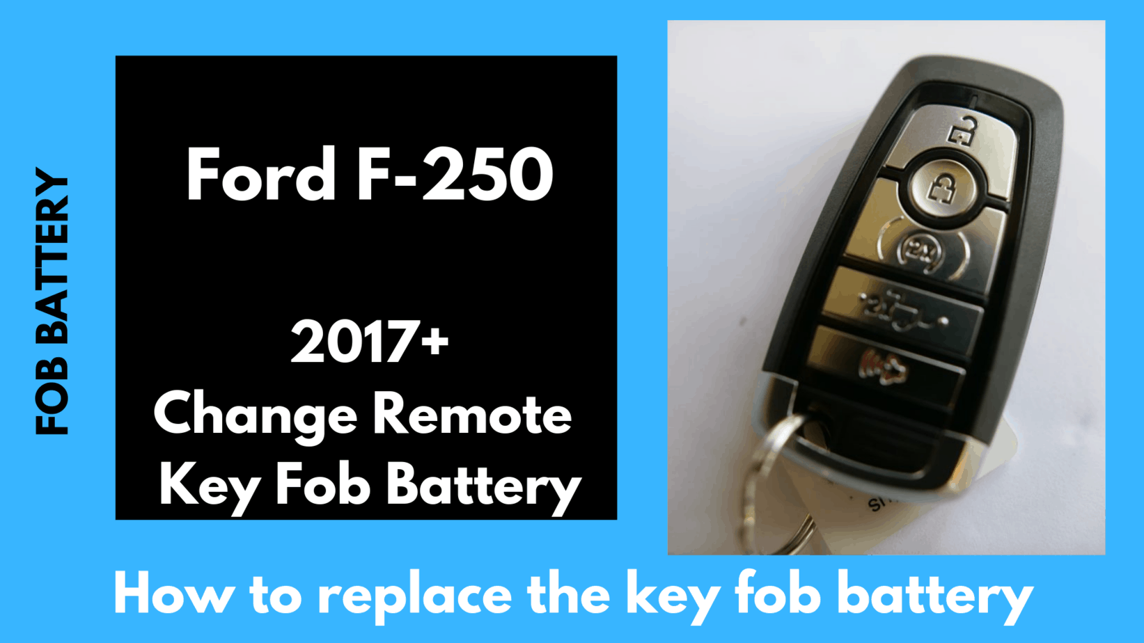 Ford F 250 Key Fob Battery Replacement Diy