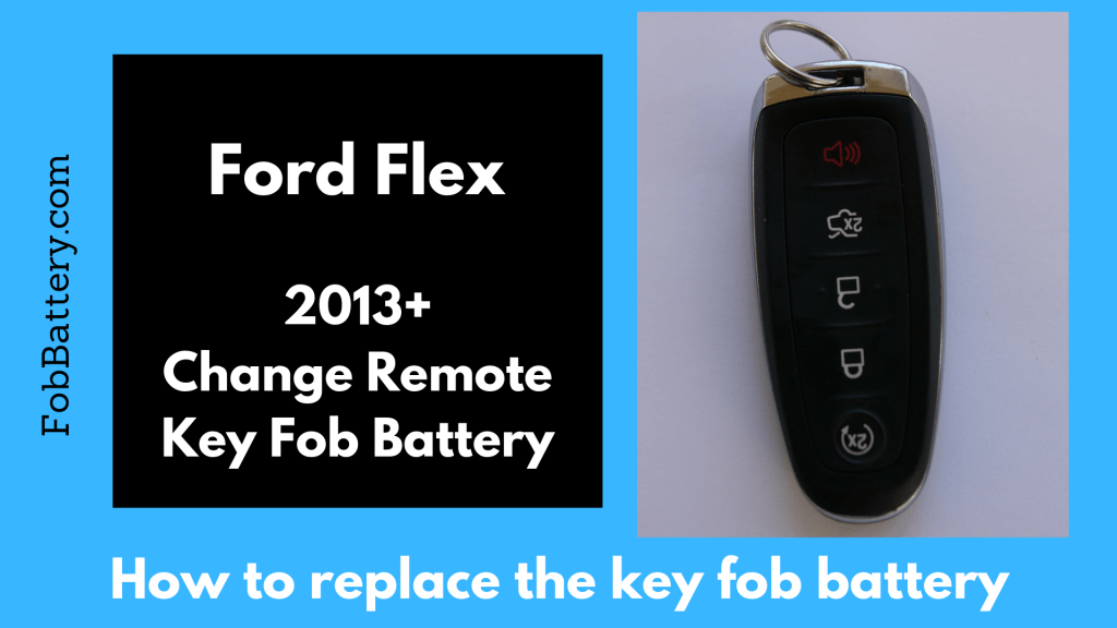 How to change the Ford Flex slim smart key fob battery used from 2013 to present