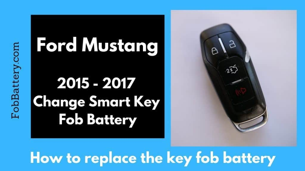 How to change Ford Mustang key fob batteries in 2015 - 2017 smart key remote