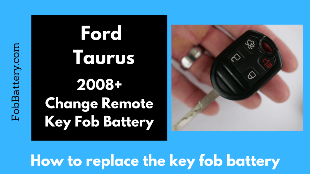 Change the non-smart key fob battery for the Ford Taurus