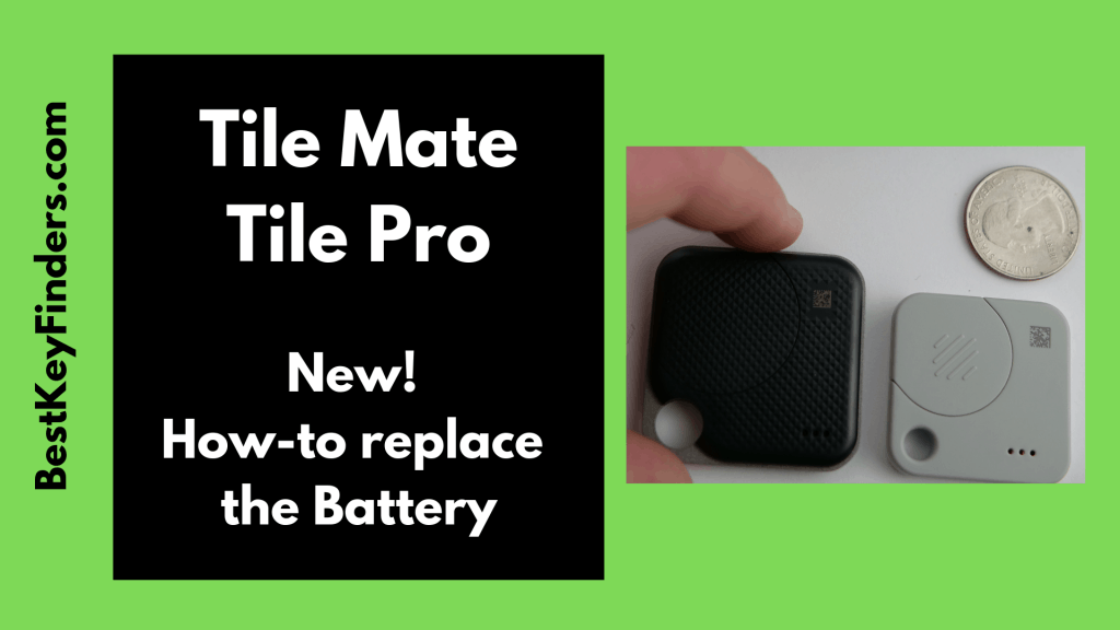 How to replace the batteries in the Tile Mate and Tile Pro devices