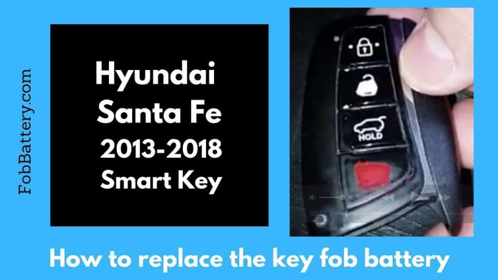 Hyundai Santa Fe Key Fob Battery Replacement  Easy How To Guide!