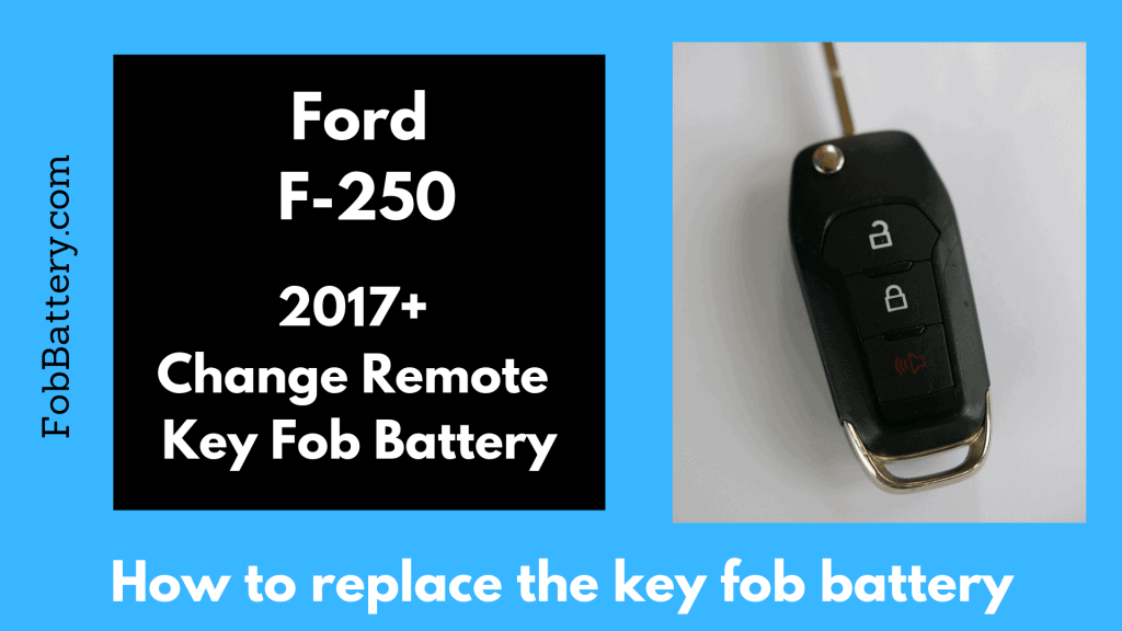 Change Ford F-250 flip key fob battery
