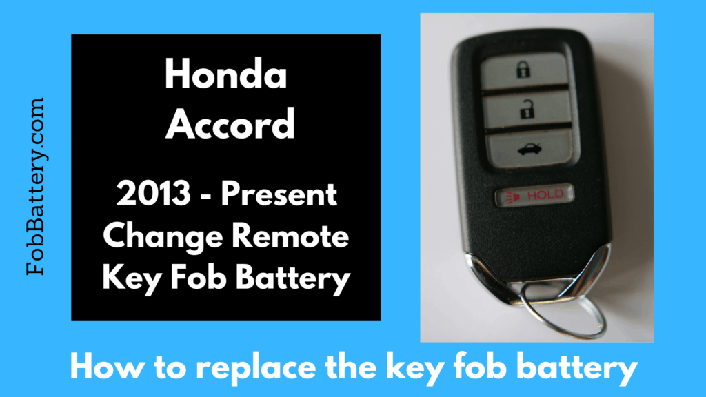 Honda Key Battery Replacement >> Honda Accord Key Fob Battery Replacement Guide 1998 2020