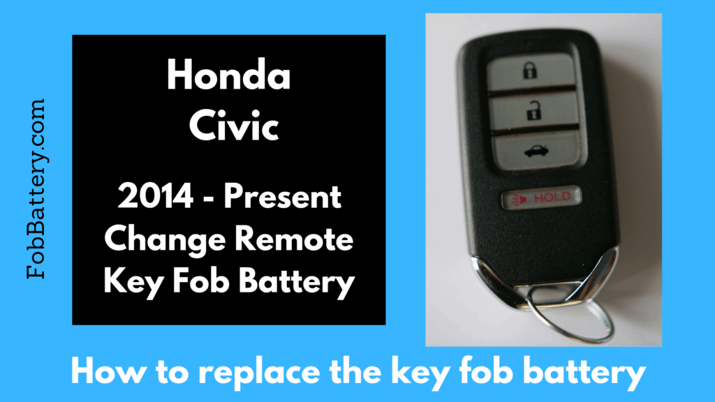 How to replace honda civic key battery smart key